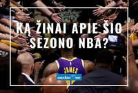 Ką žinote apie šio sezono NBA? (Krepsinis.net nuotr.)